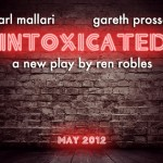 """Intoxicated"": A New Play This May 2012"